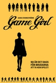 Game Girl : Det är dags för brudarna att ta hem spelet
