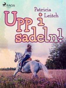 Upp i sadeln! (e-bok) av Patricia Leitch