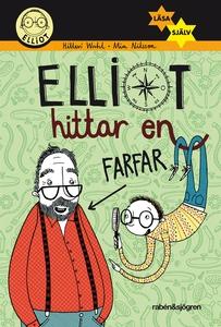 Elliot hittar en farfar (e-bok) av Hillevi Wahl