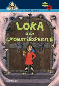 Loka och monsterspegeln (e-bok) av Lisa Moroni