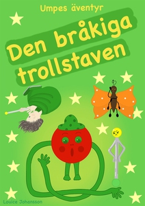 Den bråkiga trollstaven : Umpes äventyr (e-bok)