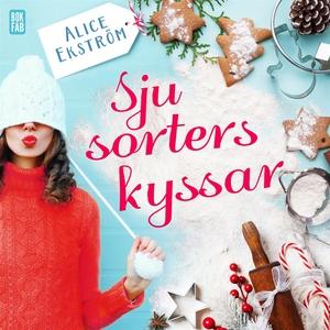 Sju sorters kyssar (ljudbok) av Alice Ekström