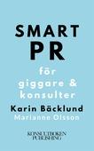 Smart PR för giggare & konsulter