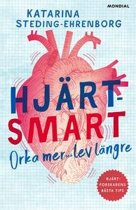 Hjärtsmart : orka mer och lev längre (e-bok) av