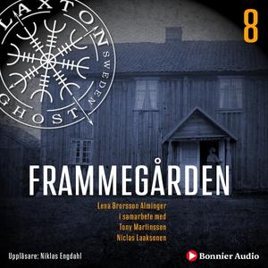 Frammegården (ljudbok) av Lena Brorsson-Alminge