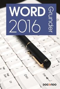 Word 2016 Grunder (e-bok) av Eva Ansell