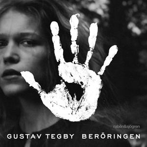 Beröringen (ljudbok) av Gustav Tegby