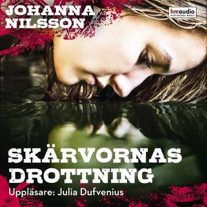 Skärvornas drottning (ljudbok) av Johanna Nilss