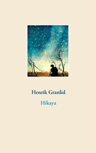 Hikaya (e-bok) av Henrik Granlid