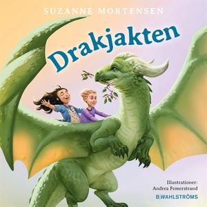 Drakjakten (ljudbok) av Suzanne Mortensen