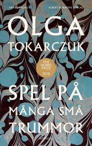 Spel på många små trummor (e-bok) av Olga Tokar