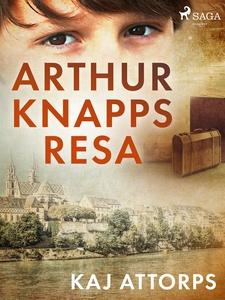 Arthur Knapps resa (e-bok) av Kaj Attorps