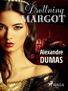 Drottning Margot (e-bok) av Alexandre Dumas