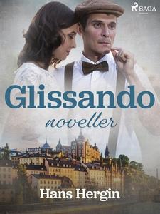 Glissando: noveller (e-bok) av Hans Hergin
