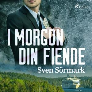 I morgon din fiende (ljudbok) av Sven Sörmark