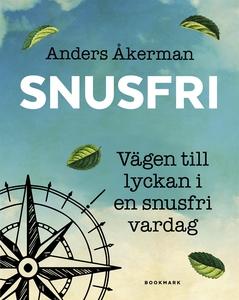 Snusfri (e-bok) av Anders Åkerman