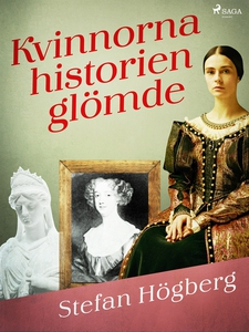 Kvinnorna historien glömde (e-bok) av Stefan Hö