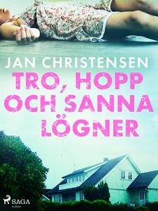 Tro, hopp och sanna lögner (e-bok) av Jan Chris