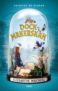 Dockmakerskan (e-bok) av Elizabeth Macneal