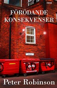 Förödande konsekvenser (e-bok) av Peter Robinso