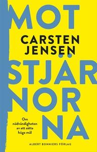 Mot stjärnorna (e-bok) av Carsten Jensen