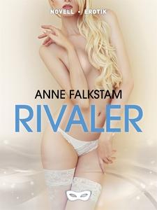 Rivaler (e-bok) av Anne Falkstam