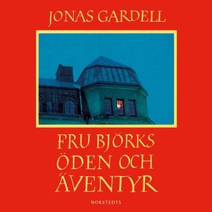Fru Björks öden och äventyr (ljudbok) av Jonas