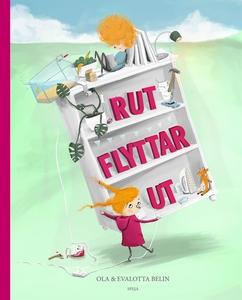 Rut flyttar ut (e-bok) av Ola Belin, Evalotta B
