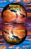 Shopping Planeten: Excess Consummatio