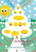 Alina Pandies Äventyr: Bok 1: Det Vita Husets Hemligheter