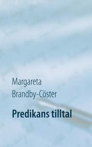 Predikans tilltal (e-bok) av Margareta Brandby-