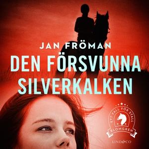 Den försvunna silverkalken (ljudbok) av Jan Frö