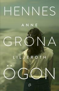 Hennes gröna ögon (e-bok) av Anne Liljeroth