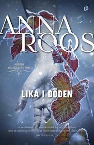 Lika i döden (e-bok) av Anna Roos