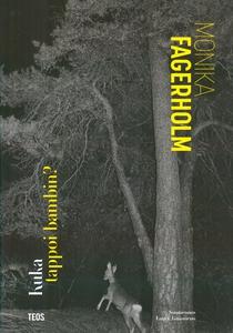 Kuka tappoi bambin? (e-bok) av Monika Fagerholm