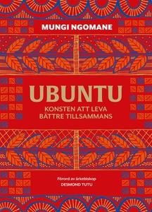 Ubuntu: leva bättre tillsammans (e-bok) av Mung