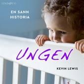 Ungen: En sann historia