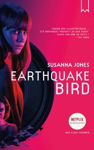 Earthquake bird (e-bok) av Susanna Jones
