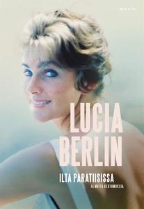 Ilta paratiisissa (e-bok) av Lucia Berlin