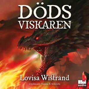 Dödsviskaren (ljudbok) av Lovisa Wistrand
