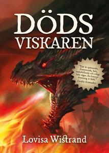 Dödsviskaren (e-bok) av Lovisa Wistrand