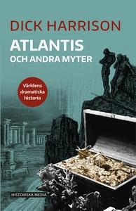 Atlantis och andra myter (e-bok) av Dick Harris