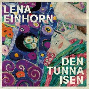Den tunna isen (ljudbok) av Lena Einhorn