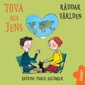 Tova och Jens räddar världen