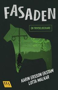 Fasaden (e-bok) av Karin Ersson Ekstam, Lotta M