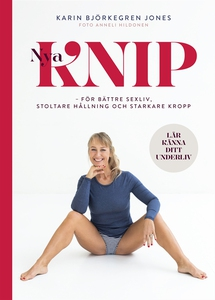 Nya Knip – För bättre sexliv, stoltare hållning