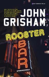 Rooster Bar (e-bok) av John Grisham