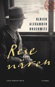 Resenären (e-bok) av Ulrich Alexander Boschwitz