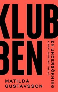 Klubben (e-bok) av Matilda Gustavsson