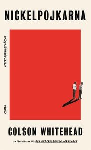 Nickelpojkarna (e-bok) av Colson Whitehead